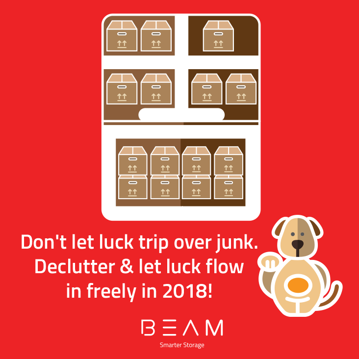 Don't let luck trip over junk. Declutter & let luck flow in freely in 2018!